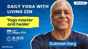 Daily Yoga with Living Zen: Subhash Garg- Yoga Master and Healing Counselor